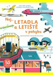 Nej... letadla a letiště v pohybu  (odkaz v elektronickém katalogu)