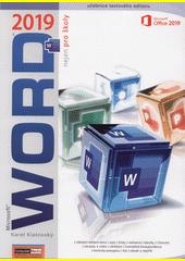 Microsoft® Word® 2019 nejen pro školy  (odkaz v elektronickém katalogu)
