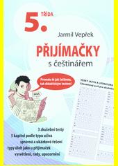 Přijímačky s češtinářem - 5. třída  (odkaz v elektronickém katalogu)