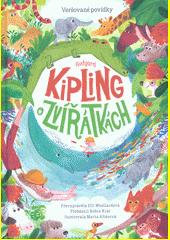 Rudyard Kipling o zvířátkách  (odkaz v elektronickém katalogu)