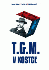 T.G.M. v kostce  (odkaz v elektronickém katalogu)