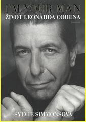 I'm your man : život Leonarda Cohena  (odkaz v elektronickém katalogu)