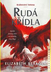 Království lotosu. Rudá křídla  (odkaz v elektronickém katalogu)