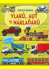 Velká kniha vlaků, aut a náklaďáků  (odkaz v elektronickém katalogu)