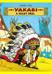 Yakari a Velký orel  (odkaz v elektronickém katalogu)