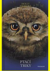 Magická zvířata. Ptačí triky  (odkaz v elektronickém katalogu)