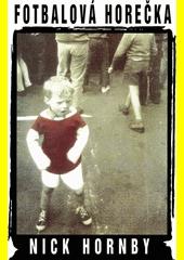 Fotbalová horečka  (odkaz v elektronickém katalogu)