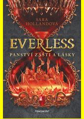 Everless. Panství zášti a lásky  (odkaz v elektronickém katalogu)