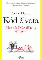 Kód života : jak z nás DNA dělá to, kým jsme  (odkaz v elektronickém katalogu)