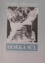 Hořká sůl /Karel Křepelka ; [ilustrace Jan Zuziak] (odkaz v elektronickém katalogu)