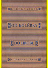 Paměti uječka Matěja Škrobáka. II, Od kolébky do hrobu  (odkaz v elektronickém katalogu)