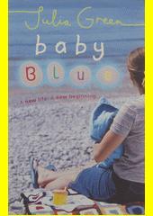 Baby Blue  (odkaz v elektronickém katalogu)