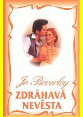 Zdráhavá nevěsta  (odkaz v elektronickém katalogu)
