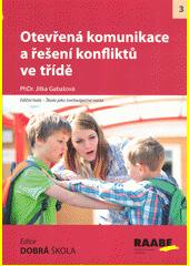 Otevřená komunikace a řešení konfliktů ve třídě  (odkaz v elektronickém katalogu)