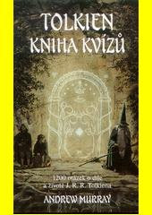 Tolkien : kniha kvízů  (odkaz v elektronickém katalogu)