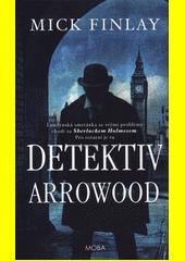 Detektiv Arrowood  (odkaz v elektronickém katalogu)