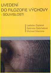 Uvedení do filozofie výchovy - souvislosti  (odkaz v elektronickém katalogu)
