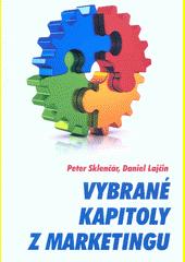 Vybrané kapitoly z marketingu  (odkaz v elektronickém katalogu)