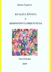 Kvalita života a hodnotová orientácia  (odkaz v elektronickém katalogu)