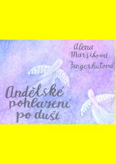 Andělské pohlazení po duši  (odkaz v elektronickém katalogu)