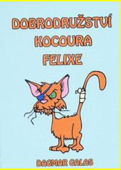 Dobrodružství kocoura Felixe  (odkaz v elektronickém katalogu)