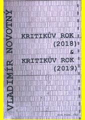 Kritikův rok (2018) ; &, Kritikův rok (2019)  (odkaz v elektronickém katalogu)