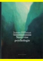 Nová vize psychologie  (odkaz v elektronickém katalogu)