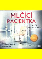 Mlčící pacientka  (odkaz v elektronickém katalogu)