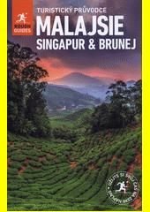 Malajsie, Singapur a Brunej  (odkaz v elektronickém katalogu)