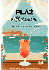 Pláž v Chorvatsku  (odkaz v elektronickém katalogu)