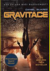 Gravitace  (odkaz v elektronickém katalogu)