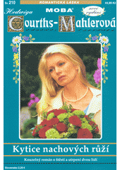 Kytice nachových růží  (odkaz v elektronickém katalogu)