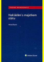 Nakládání s majetkem státu  (odkaz v elektronickém katalogu)