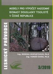 Modely pro výpočet nadzemní biomasy douglasky tisolisté v České republice : certifikovaná metodika  (odkaz v elektronickém katalogu)