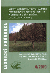 Využití mikrosatelitových markerů pro ověřování klonové identity a diverzity u lípy srdčité (Tilia cordata Mill.) : certifikovaná metodika  (odkaz v elektronickém katalogu)