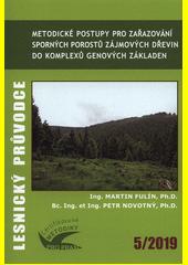 Metodické postupy pro zařazování sporných porostů zájmových dřevin do komplexů genových základen : certifikovaná metodika  (odkaz v elektronickém katalogu)
