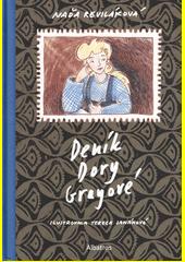 Deník Dory Grayové  (odkaz v elektronickém katalogu)