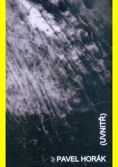 (Uvnitř)  (odkaz v elektronickém katalogu)