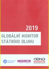 Globální monitor státního dluhu 2019  (odkaz v elektronickém katalogu)