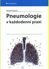Pneumologie v každodenní praxi  (odkaz v elektronickém katalogu)