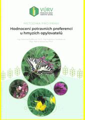 Hodnocení potravních preferencí u hmyzích opylovatelů