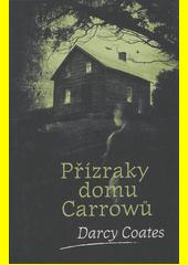 Přízraky domu Carrowů  (odkaz v elektronickém katalogu)