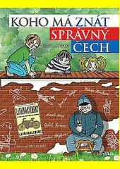 Koho má znát správný Čech  (odkaz v elektronickém katalogu)