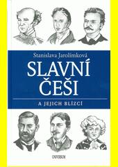 Slavní Češi a jejich blízcí  (odkaz v elektronickém katalogu)