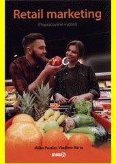 Retail marketing : (přepracované vydání)  (odkaz v elektronickém katalogu)