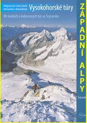 Západní Alpy. vysokohorské túry  (odkaz v elektronickém katalogu)