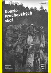 Kouzlo Prachovských skal : pohledem turisty a horolezce  (odkaz v elektronickém katalogu)
