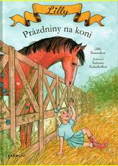 Lilly : prázdniny na koni  (odkaz v elektronickém katalogu)