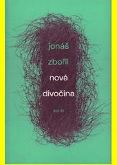 Nová divočina  (odkaz v elektronickém katalogu)