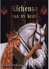 Žena tří králů  (odkaz v elektronickém katalogu)